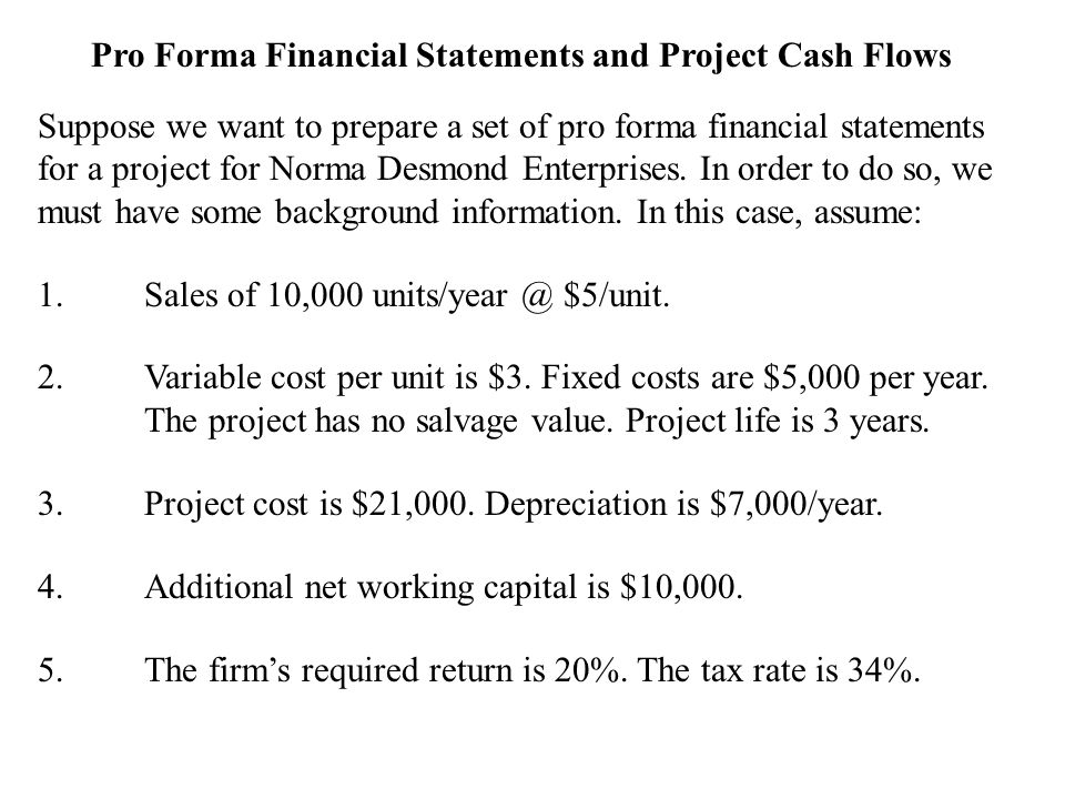 Pro Forma Financial Statements and Project Cash Flows