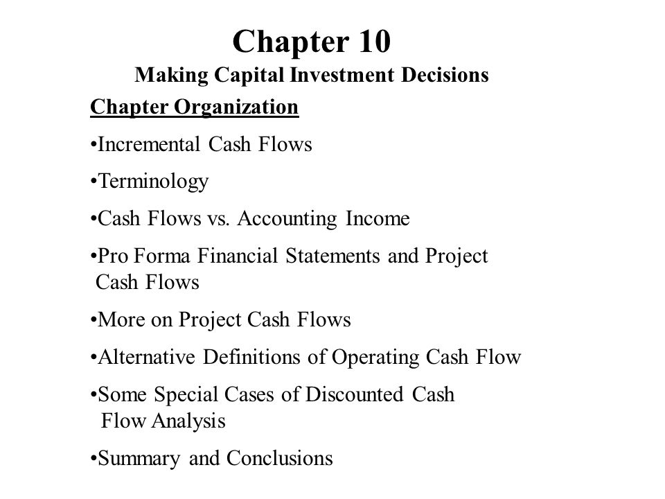 Chapter 10 Making Capital Investment Decisions