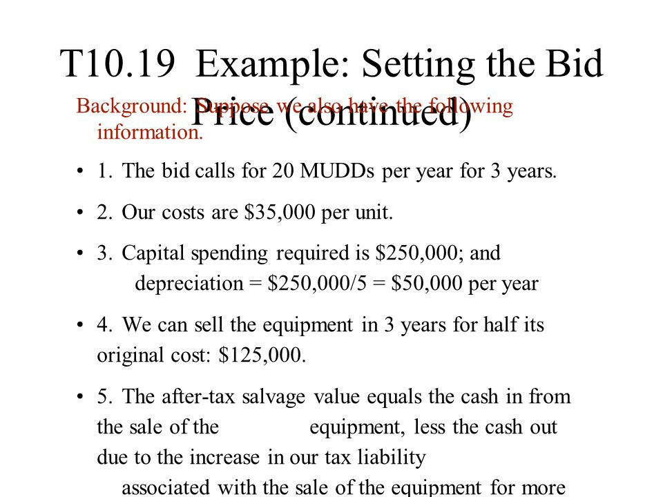 T10.19 Example: Setting the Bid Price (continued)
