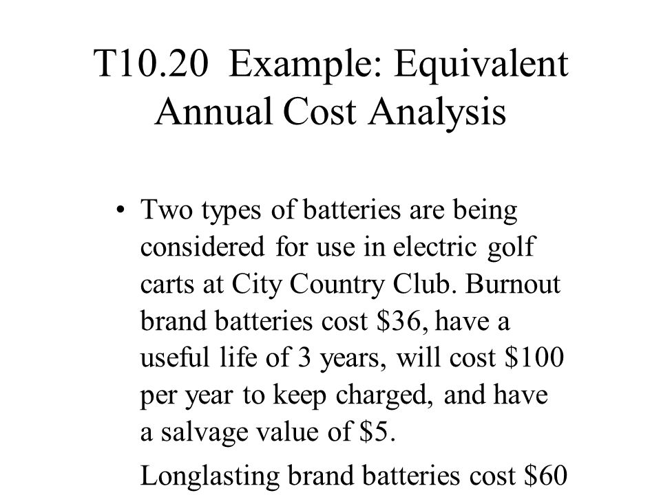 T10.20 Example: Equivalent Annual Cost Analysis