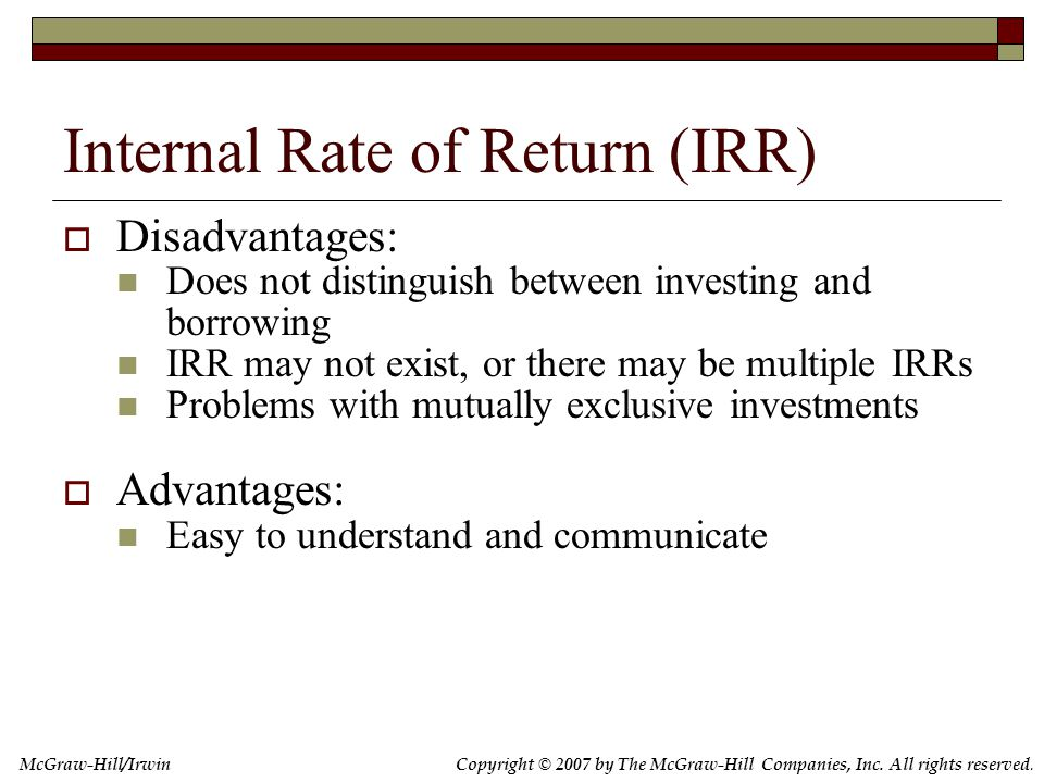 IRR: Example Consider the following project: