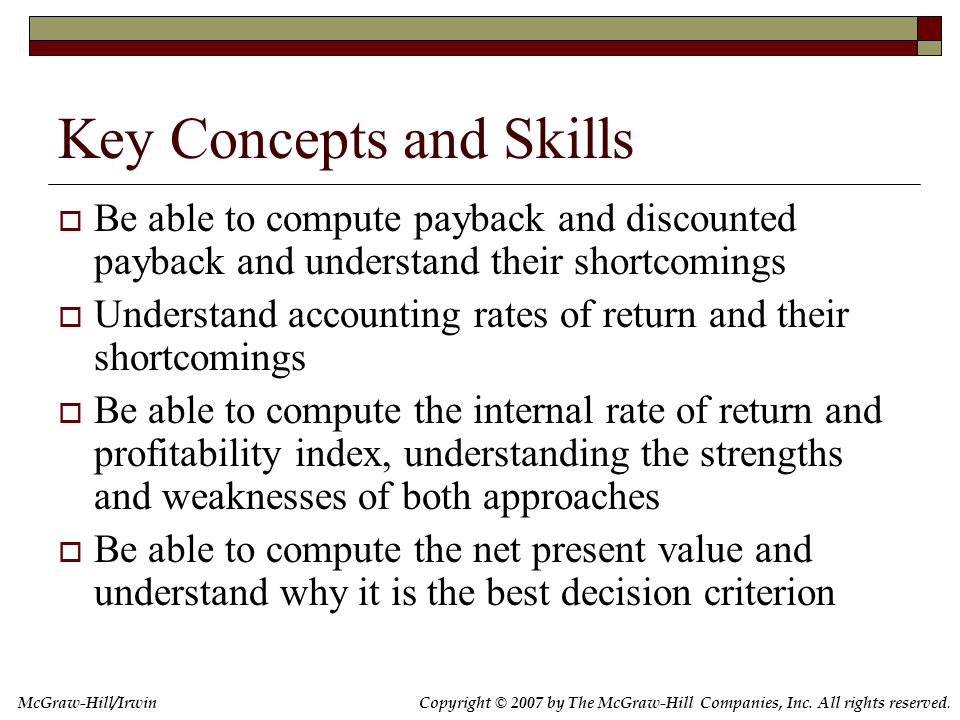 Chapter Outline 7.1 Why Use Net Present Value