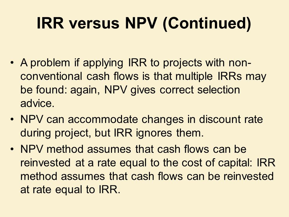 IRR versus NPV (Continued)