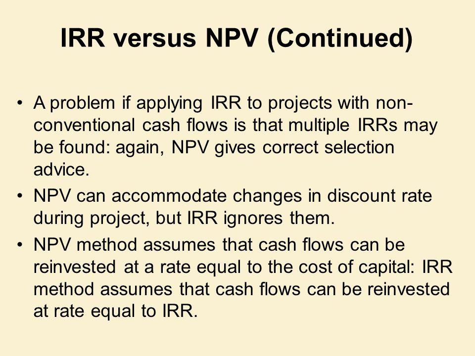 IRR versus NPV (Continued)