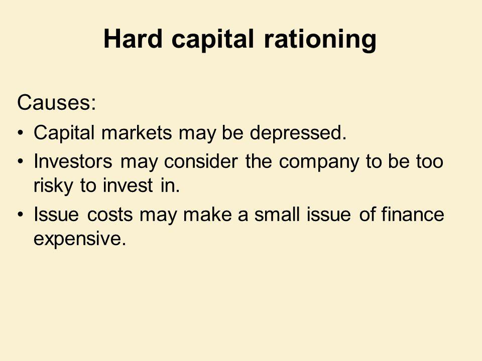 Hard capital rationing