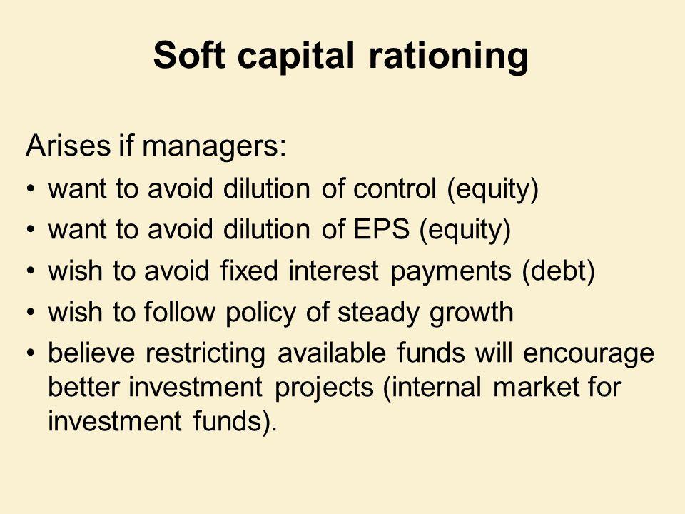 Soft capital rationing