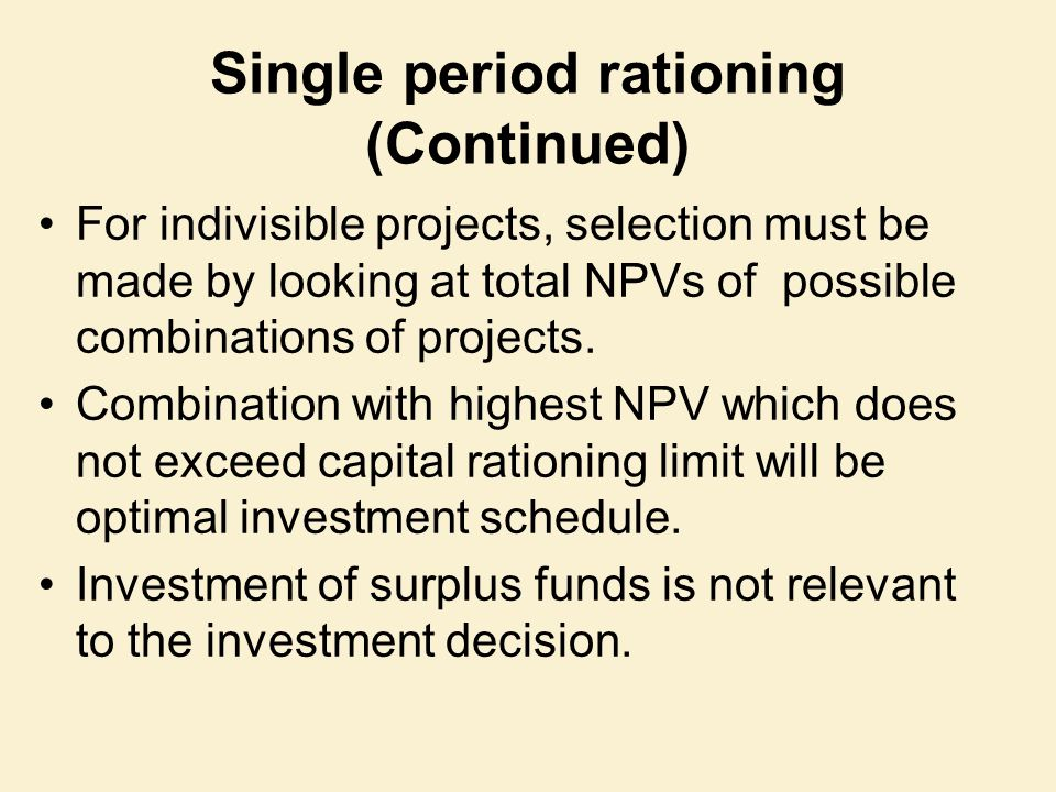 Single period rationing (Continued)