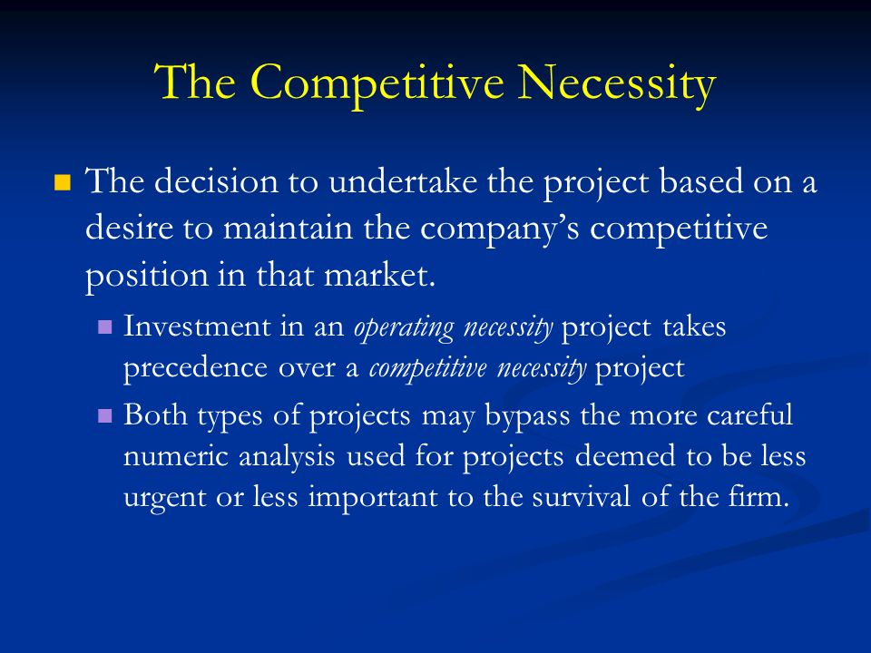The Competitive Necessity