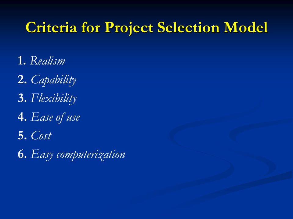 Criteria for Project Selection Model