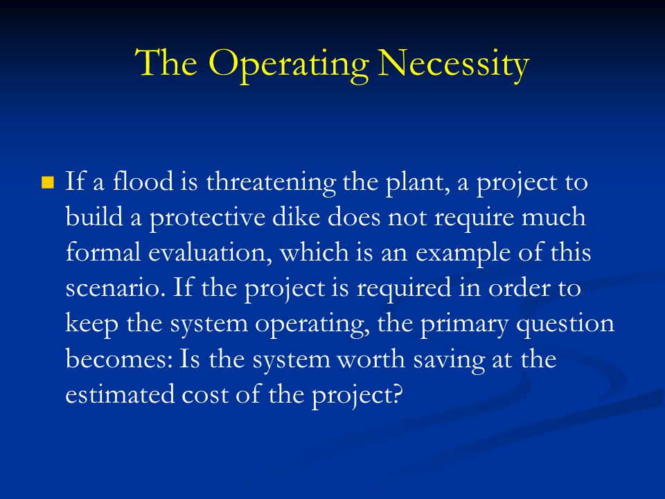The Operating Necessity