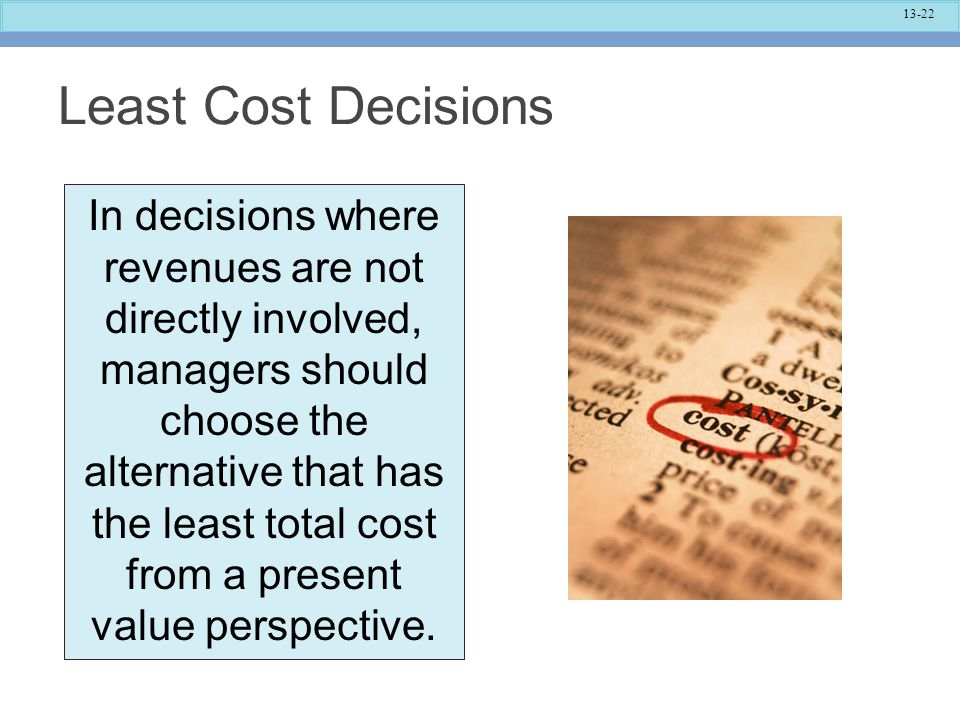 Least Cost Decisions