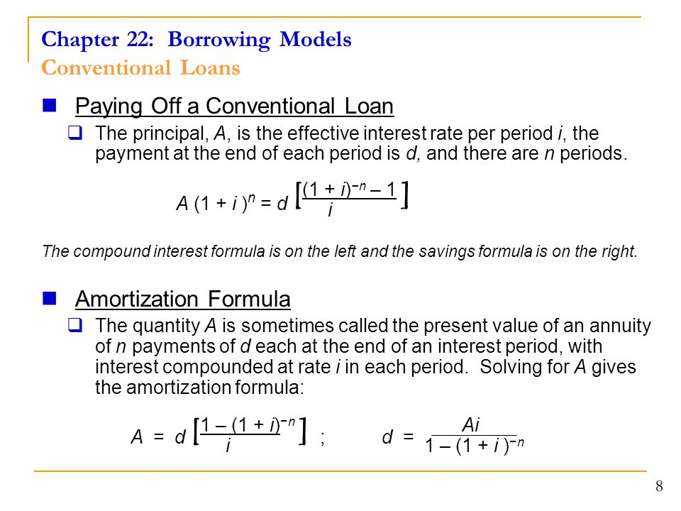Chapter 22: Borrowing Models Conventional Loans