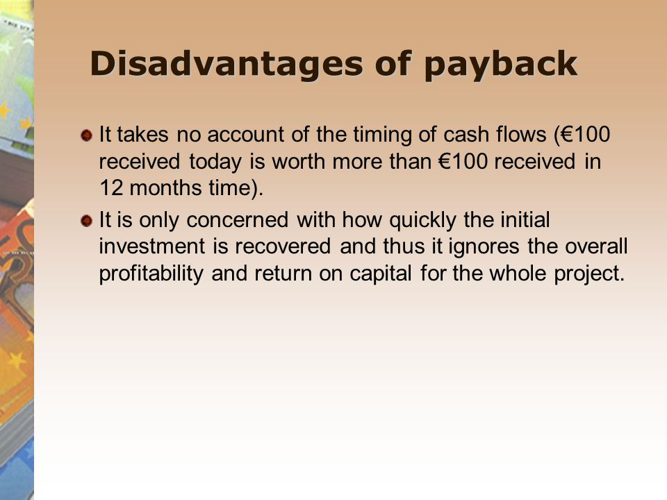 Disadvantages of payback