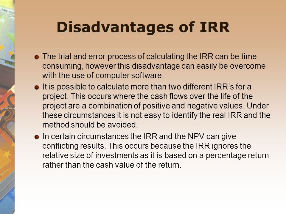 Disadvantages of IRR