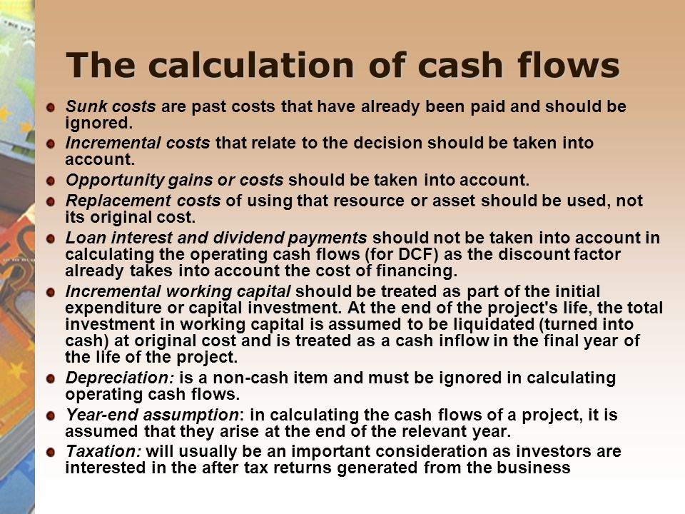 The calculation of cash flows