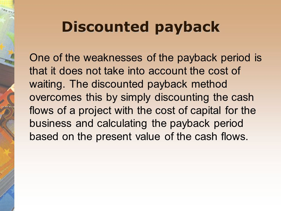 Advantages & Disadvantages of Payback Capital Budgeting Method