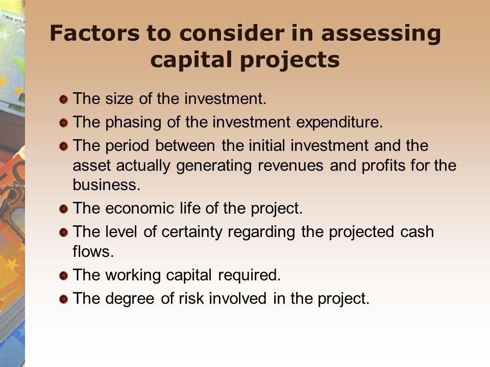 Factors to consider in assessing capital projects