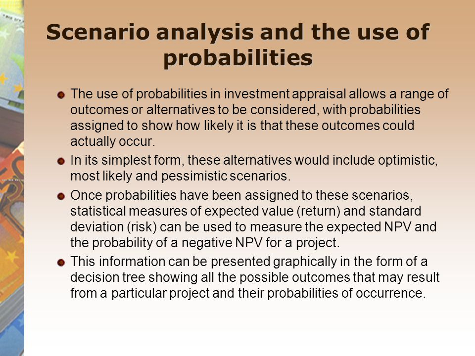 Scenario analysis and the use of probabilities