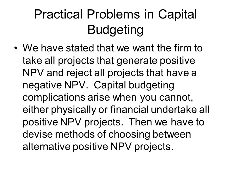 Practical Problems in Capital Budgeting