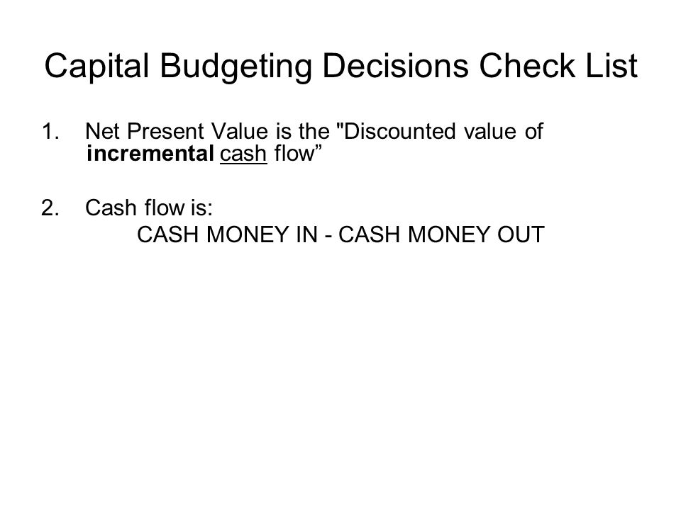 Capital Budgeting Decisions Check List