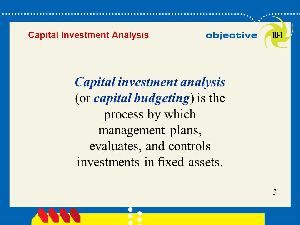 Capital Investment Analysis 10-1.