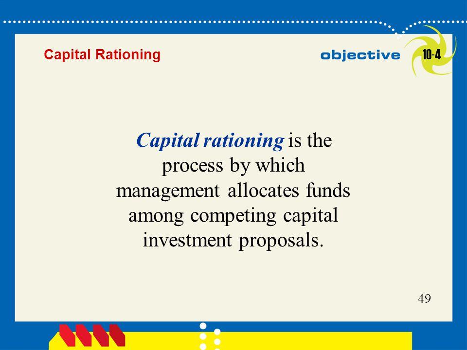Capital Rationing 10-4.