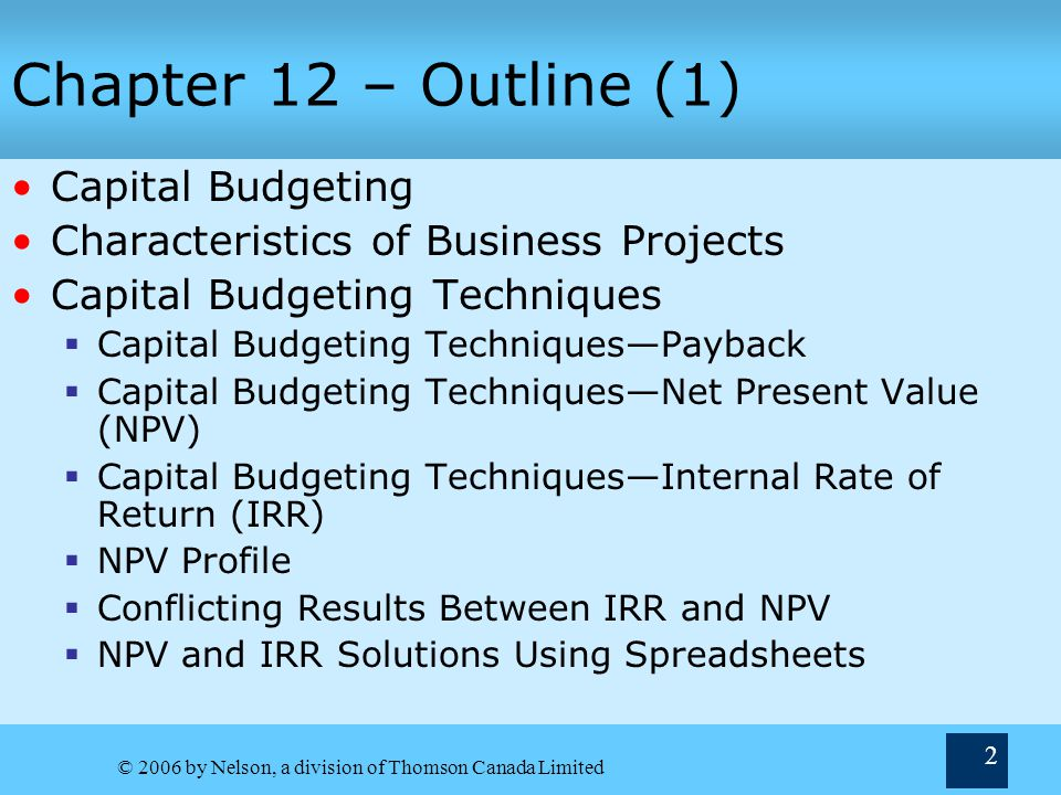 Chapter 12 – Outline (1) Capital Budgeting