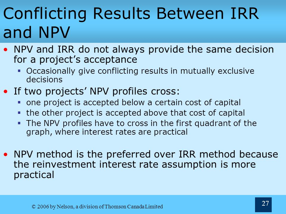 Conflicting Results Between IRR and NPV