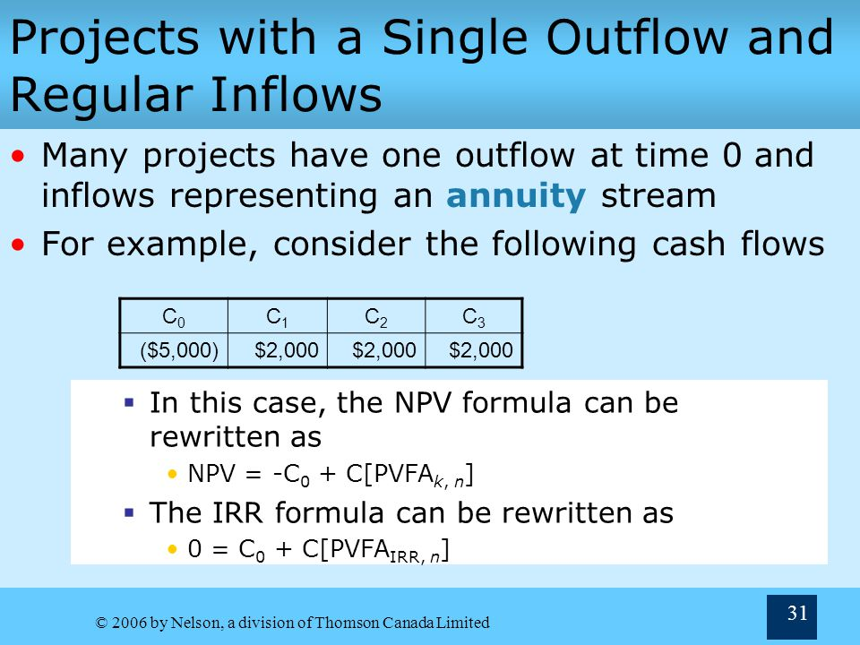 Projects with a Single Outflow and Regular Inflows