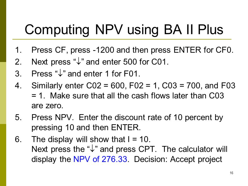 Computing NPV using BA II Plus