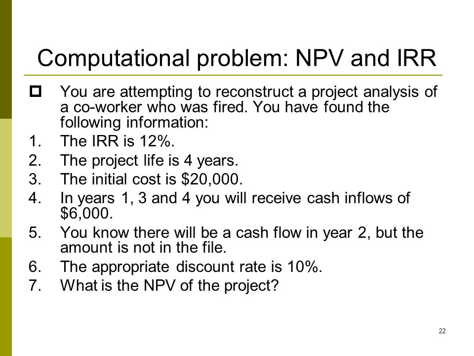 Computational problem: NPV and IRR