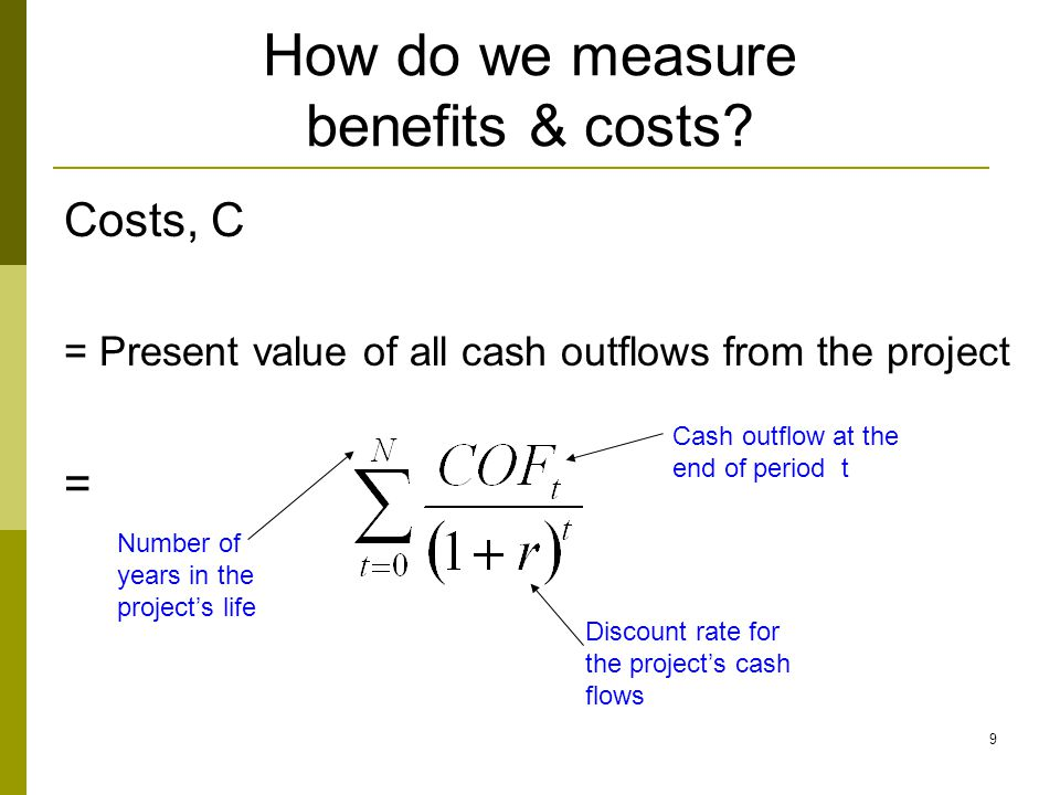 How do we measure benefits & costs