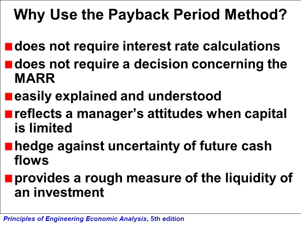 Why Use the Payback Period Method