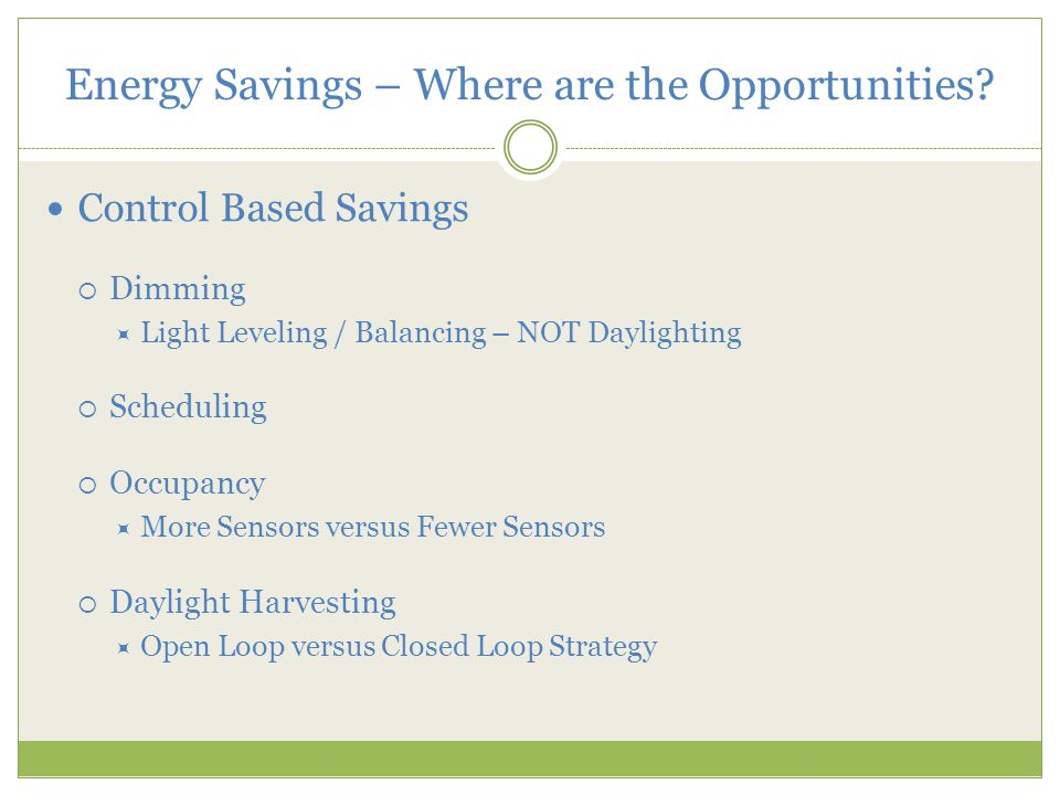 Energy Savings – Where are the Opportunities