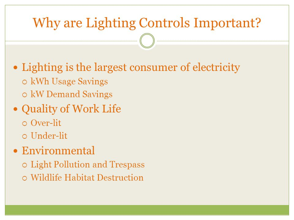 Why are Lighting Controls Important