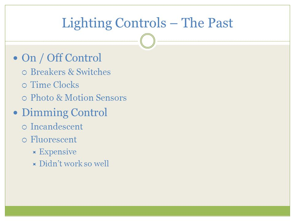Lighting Controls – The Past