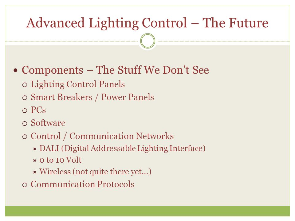 Advanced Lighting Control – The Future