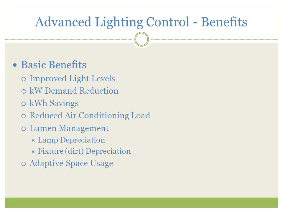 Advanced Lighting Control - Benefits