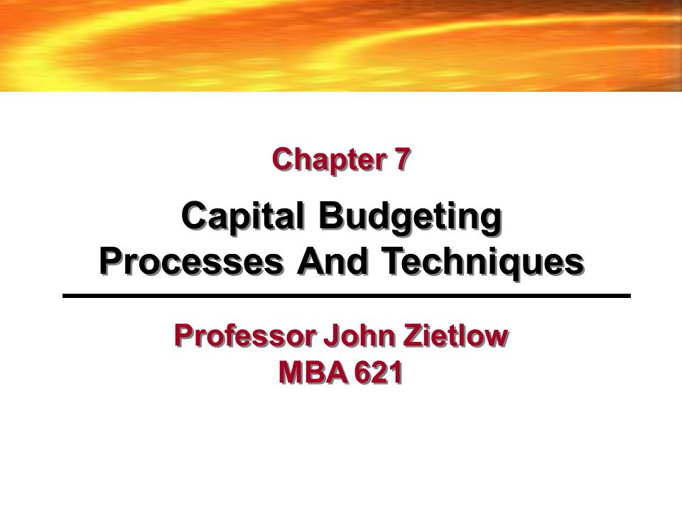 Processes And Techniques Professor John Zietlow MBA 621