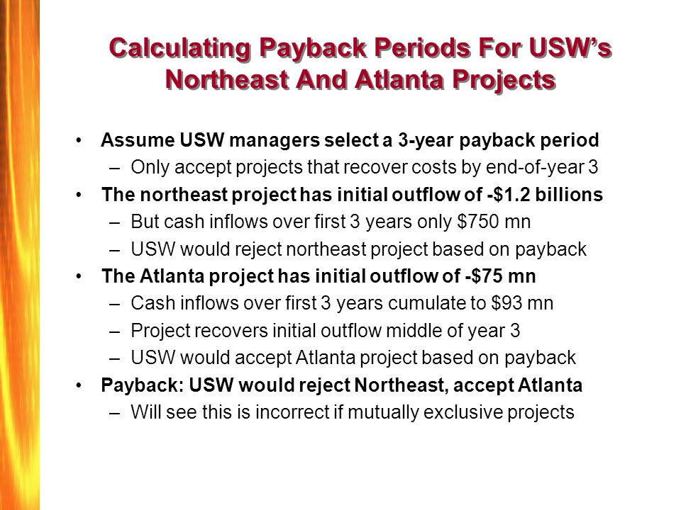 Calculating Payback Periods For USW's Northeast And Atlanta Projects