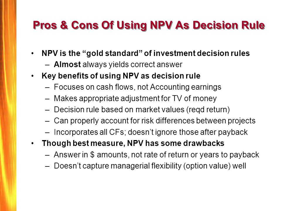 Pros & Cons Of Using NPV As Decision Rule