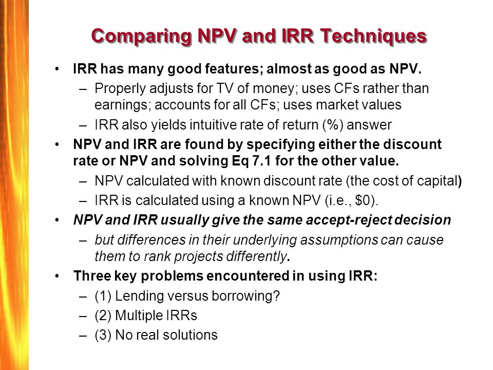 Comparing NPV and IRR Techniques