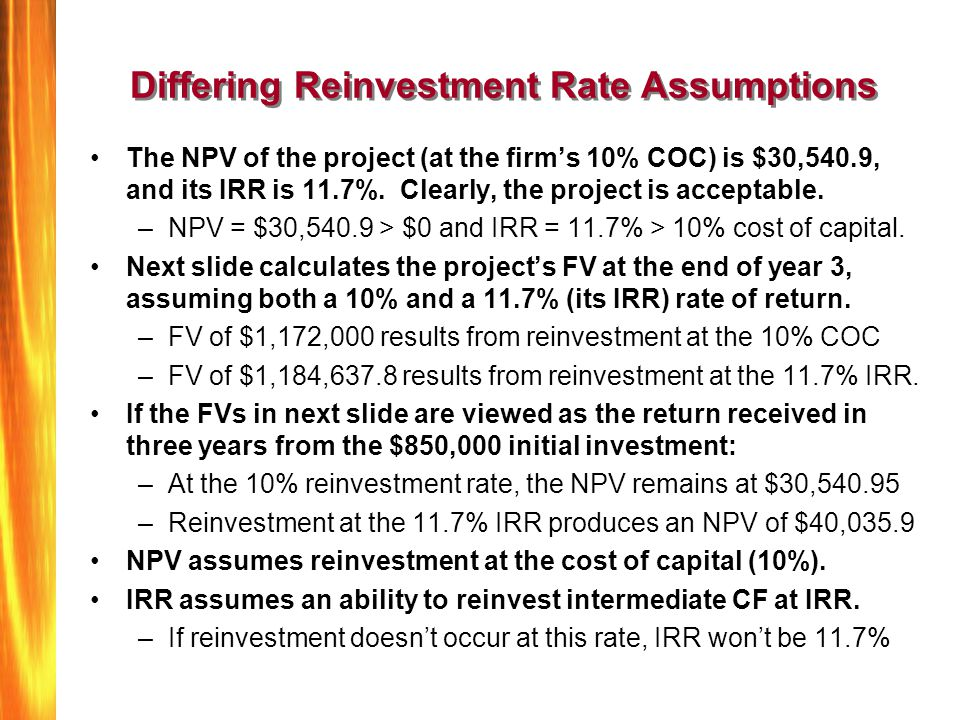 Differing Reinvestment Rate Assumptions