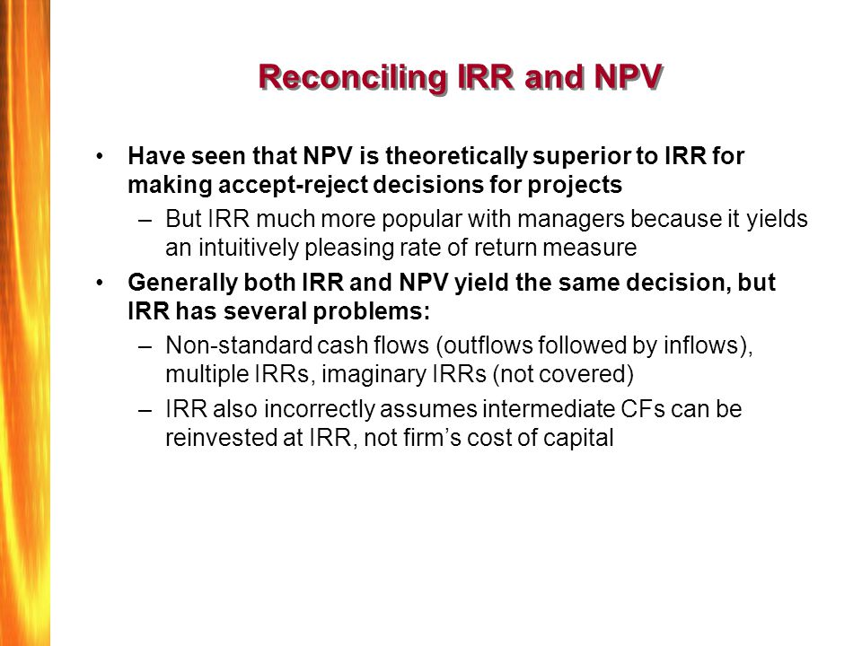 Reconciling IRR and NPV