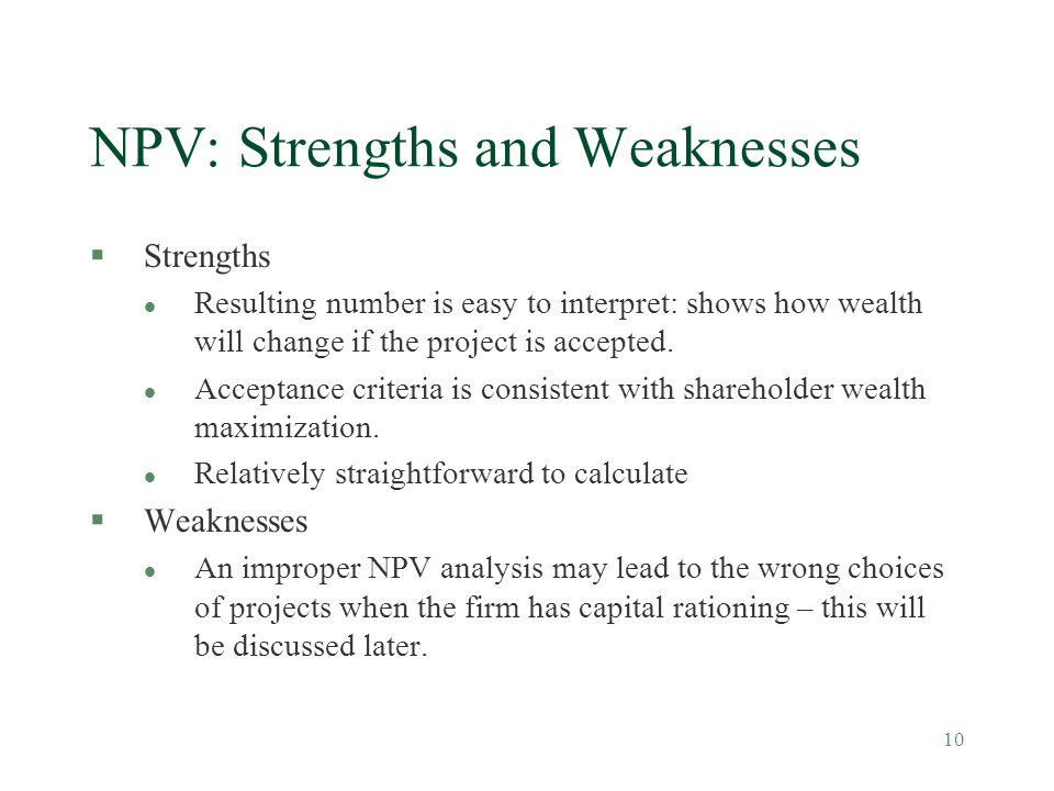 NPV: Strengths and Weaknesses