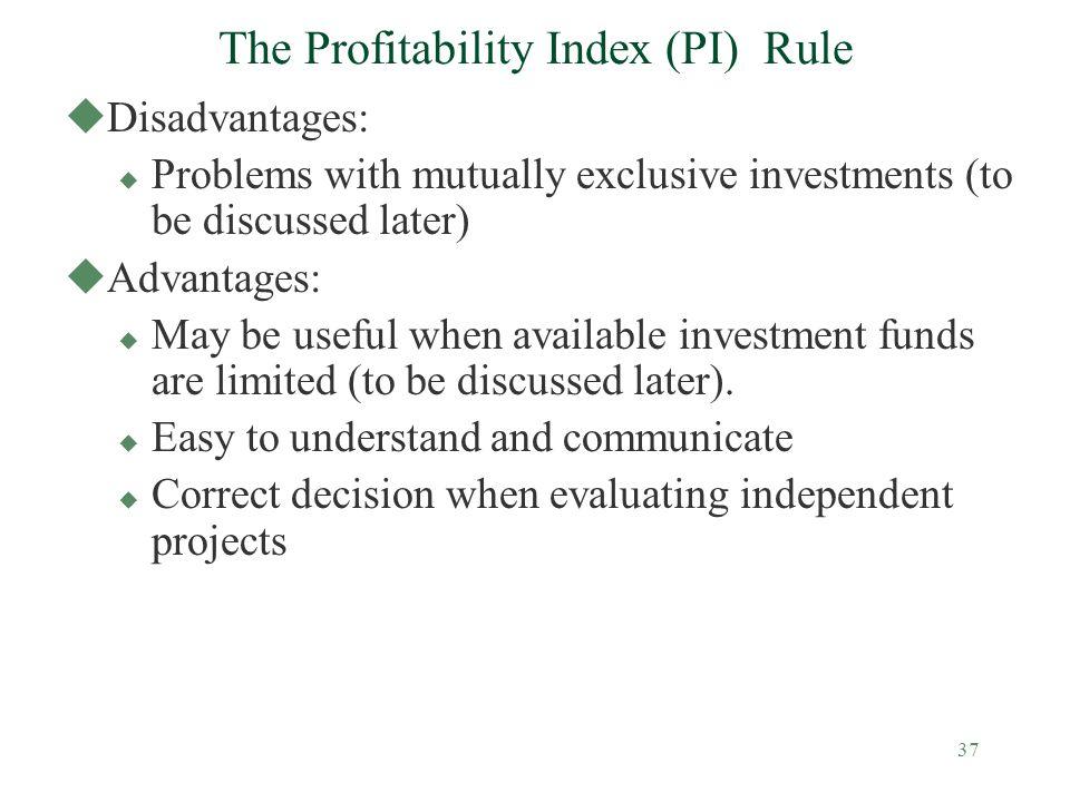 The Profitability Index (PI) Rule