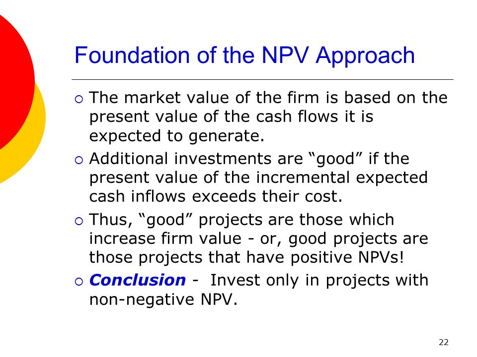 Foundation of the NPV Approach