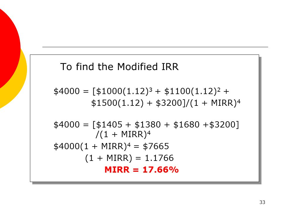 To find the Modified IRR
