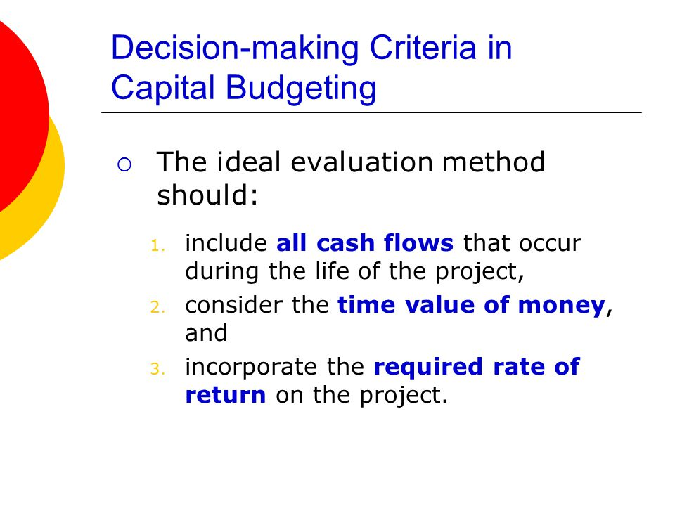 Decision-making Criteria in Capital Budgeting