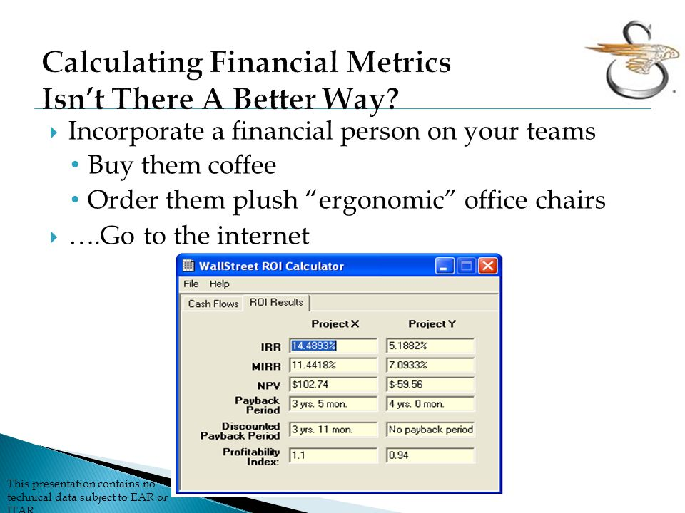 Calculating Financial Metrics Isn't There A Better Way